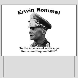 Rommel: Kill It Yard Sign