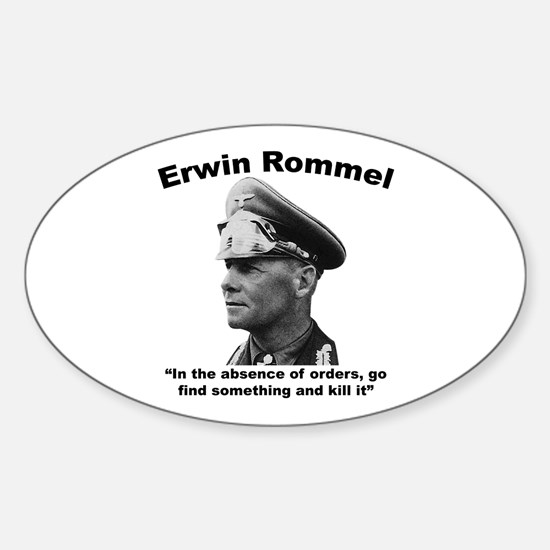 Rommel: Kill It Sticker (Oval)