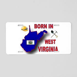 WEST VIRGINIA BORN Aluminum License Plate