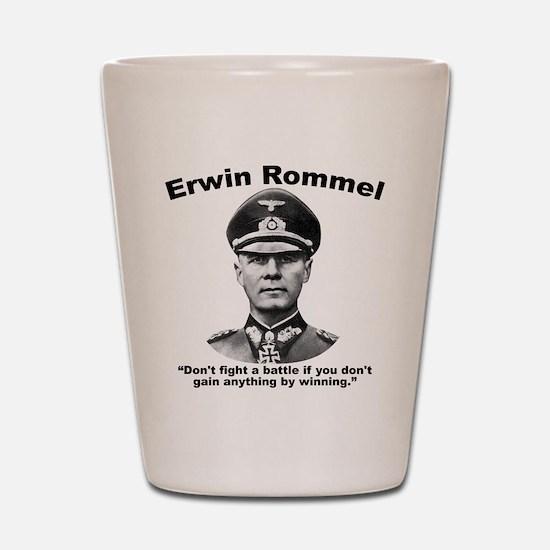Rommel: Don't Fight Shot Glass