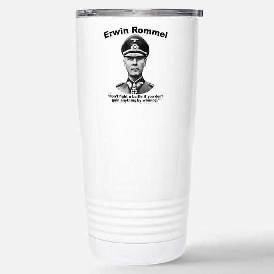 Rommel: Don't Fight Stainless Steel Travel Mug