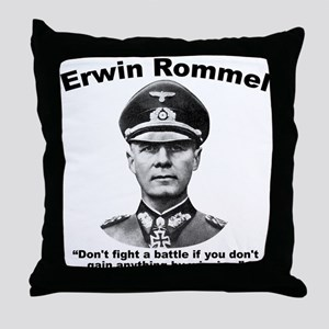 Rommel: Don't Fight Throw Pillow