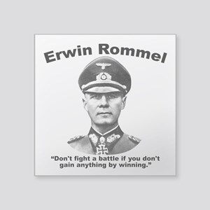 "Rommel: Don't Fight Square Sticker 3"" x 3"""