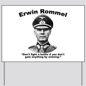 Rommel: Don't Fight Yard Sign