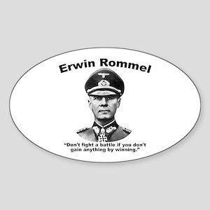 Rommel: Don't Fight Sticker (Oval)