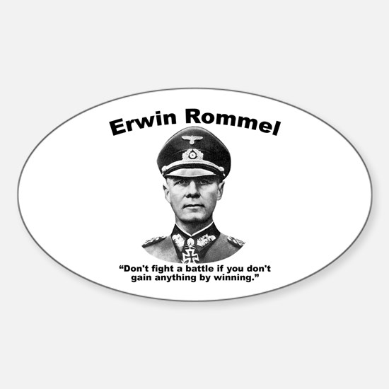Rommel: Don't Fight Sticker (Oval)
