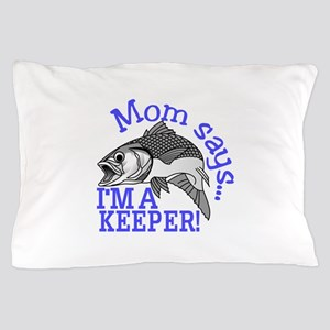 Mom Says Pillow Case