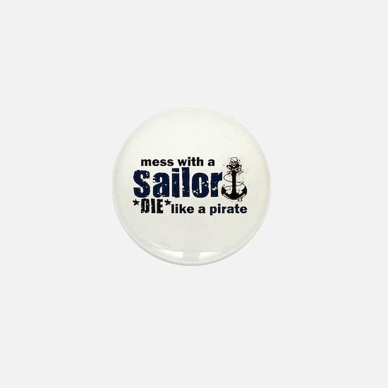 Mess with a Sailor Mini Button