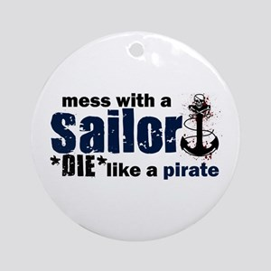 Mess with a Sailor Ornament (Round)