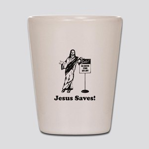 Jesus Saves! Shot Glass