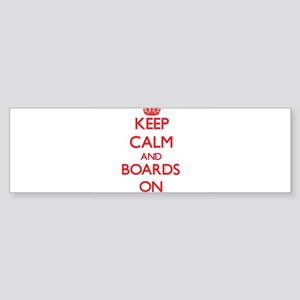 Keep Calm and Boards ON Bumper Sticker
