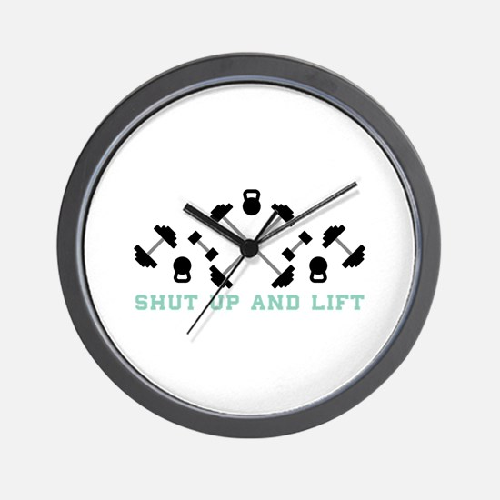 Shut Up And Lift Wall Clock