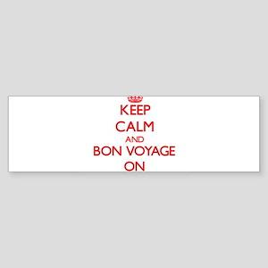Keep Calm and Bon Voyage ON Bumper Sticker