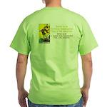 Better Dissatisfied Green T-Shirt