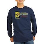 Better Dissatisfied Long Sleeve Dark T-Shirt