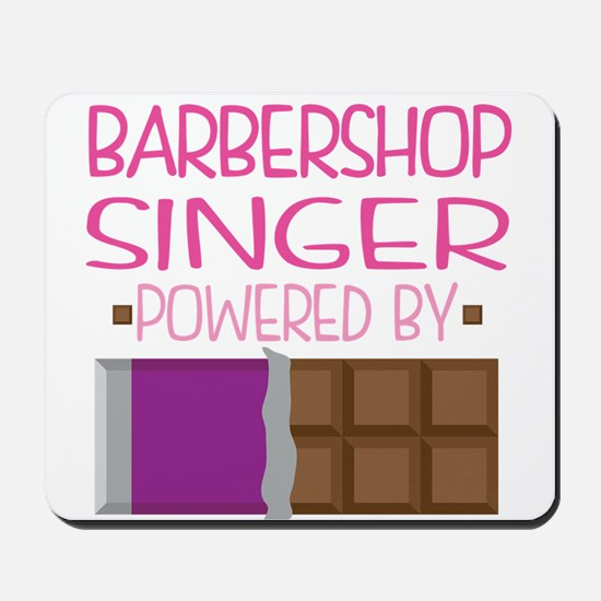 Barbershop Singer Mousepad