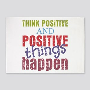 Think Positive and Positive Things 5'x7'Area Rug