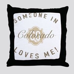 Someone In Colorado Throw Pillow