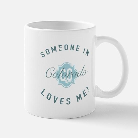 Someone In Colorado Mugs