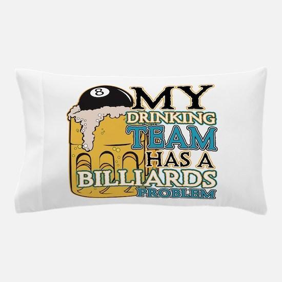 Billiards Drinking Team Pillow Case