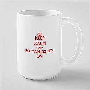 Keep Calm and Bottomless Pits ON Mugs