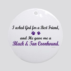 God Gave Me A Coonhound (BT) Ornament (Round)