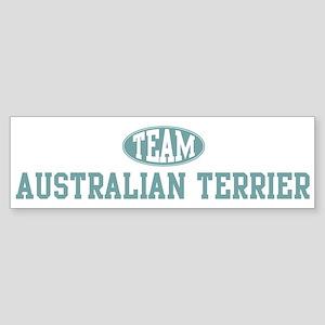Team Australian Terrier Bumper Sticker