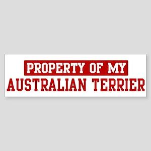 Property of Australian Terrie Bumper Sticker