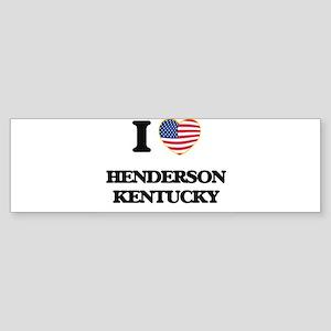 I love Henderson Kentucky Bumper Sticker