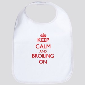 Keep Calm and Broiling ON Bib
