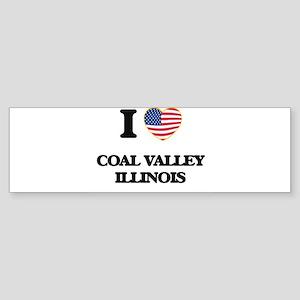 I love Coal Valley Illinois Bumper Sticker