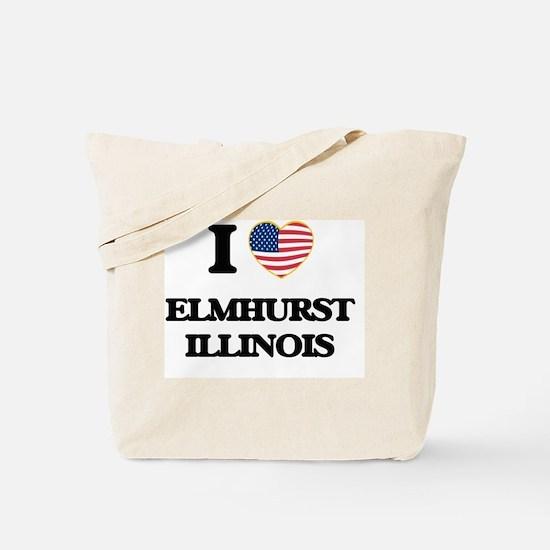 I love Elmhurst Illinois Tote Bag