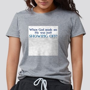 When God Made Me.. Ash Grey T-Shirt