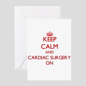 Keep Calm and Cardiac Surgery ON Greeting Cards