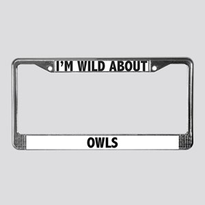 I'm Wild About Owls License Plate Frame
