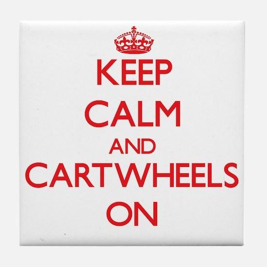 Keep Calm and Cartwheels ON Tile Coaster