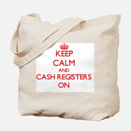 Keep Calm and Cash Registers ON Tote Bag