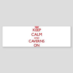 Keep Calm and Caverns ON Bumper Sticker