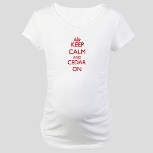 Keep Calm and Cedar ON Maternity T-Shirt
