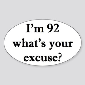 92 your excuse 2 Sticker