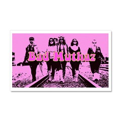 Bad Muthaz Car Magnet 20 X 12