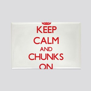 Keep Calm and Chunks ON Magnets
