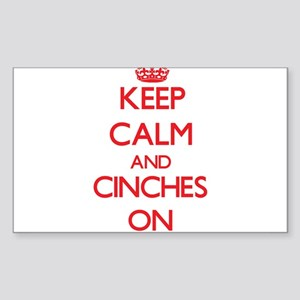 Keep Calm and Cinches ON Sticker