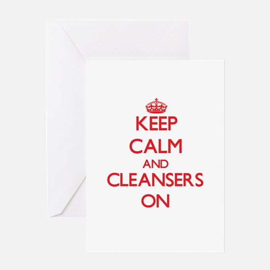 Keep Calm and Cleansers ON Greeting Cards