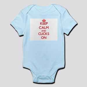 Keep Calm and Clicks ON Body Suit