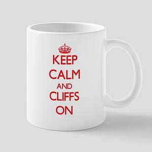 Keep Calm and Cliffs ON Mugs