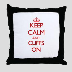 Keep Calm and Cliffs ON Throw Pillow