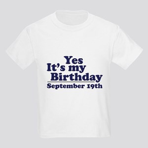 September 19th Birthday Kids Light T Shirt