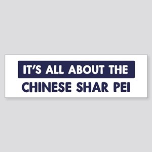 About CHINESE SHAR PEI Bumper Sticker