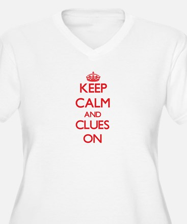 Keep Calm and Clues ON Plus Size T-Shirt